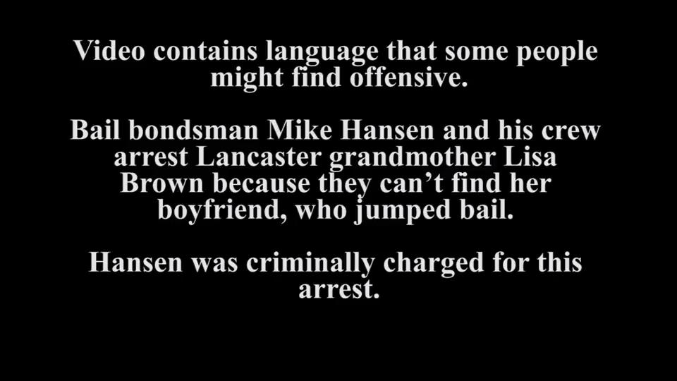 video: bail bondsman mike hansen charged in arrest of lancaster grandmother